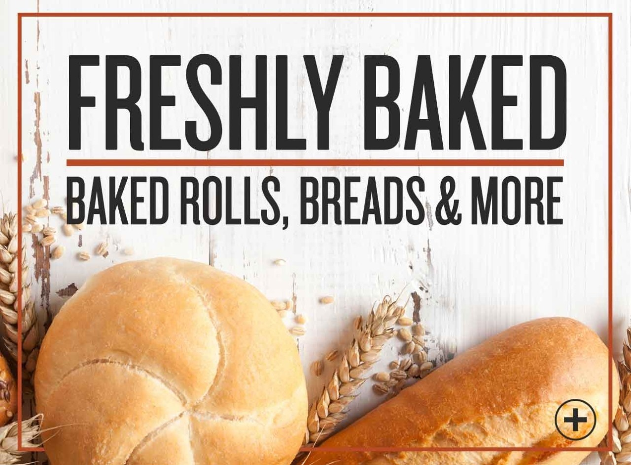 Freshly baked, Baked Rolls, Breads and more